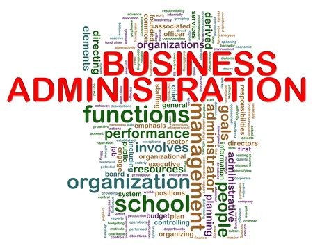 business administration: Illustration of wordcloud representing concept of business administration Stock Photo