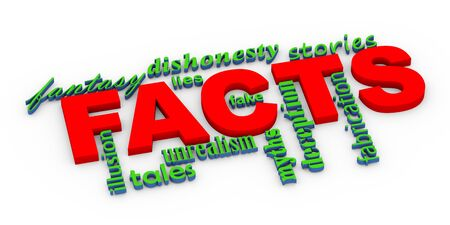 facts: 3d render of word tags wordcloud of conept of facts vs untruth lies stories myths