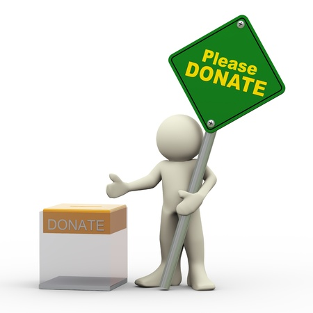 community service: 3d illustration of person holding please donate roadsign along with transparent donation box   3d rendering of human character