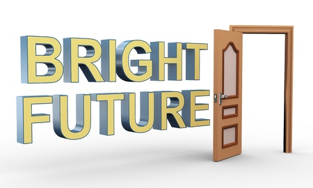 bright future: 3d render of phrase bright future and open door  Concept of success, growth, bright future