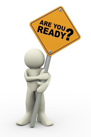 inform: 3d illustration of person holding road sign of are you ready  3d rendering of people human character  Stock Photo