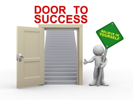 self help: 3d render of man holding believe in yourself roadsign standing with open door having stairs for success   3d illustration of human character