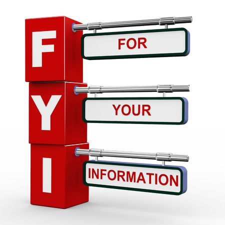 idioms: 3d illustration of modern roadsign cubes signpost of fyi - for your information Stock Photo