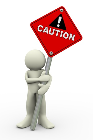 3d illustration of person holding road sign of caution. 3d rendering of people human character. Stock Illustration - 20579352