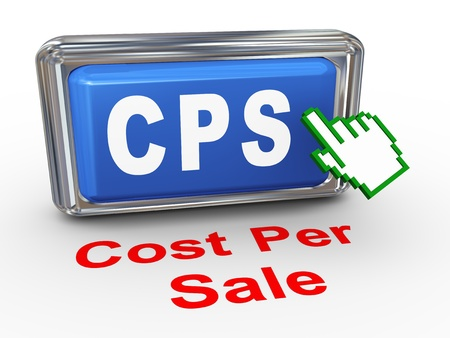 cpl: 3d render of hand cursor pointer click on button with phrase cps cost per sale