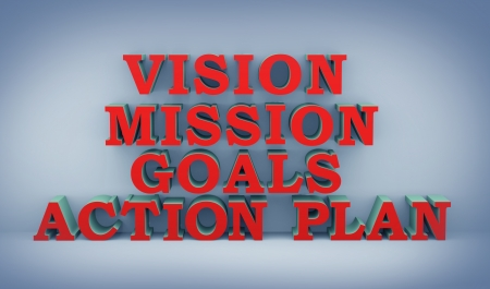 objectives: 3d illustration of word vision, mission goals and action plan