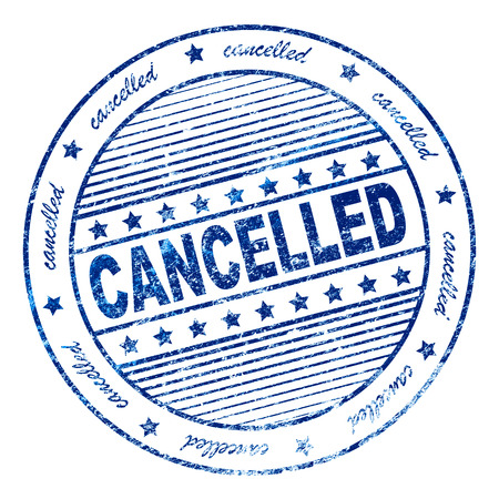 cancellation: Illustration of grunge rubber stamp with the word cancelled