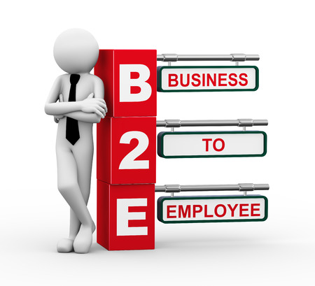 b2e: 3d rendering of business person standing with b2e - business to employee. 3d white people man character Stock Photo
