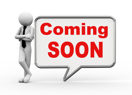 3d rendering of business person standing with coming soon bubble speech. 3d white people man character. photo