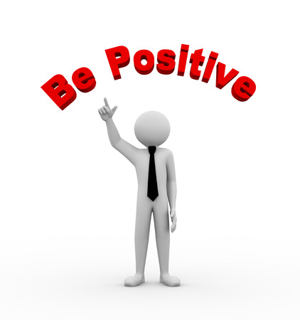 idealistic: 3d rendering of business person pointing to circular text be positive . 3d white people man character.