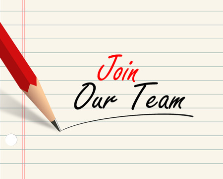 join our team: Illustration of pencil and paper written with word join our team