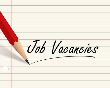 vacancies: Illustration of pencil and paper written with word job vacancies