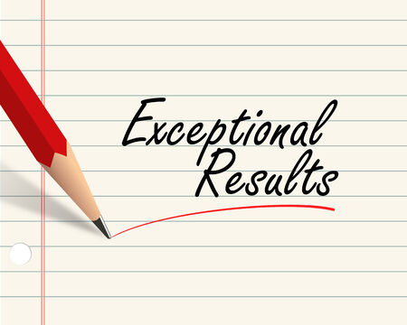 exceptional: Illustration of pencil and paper written with word exceptional results Stock Photo