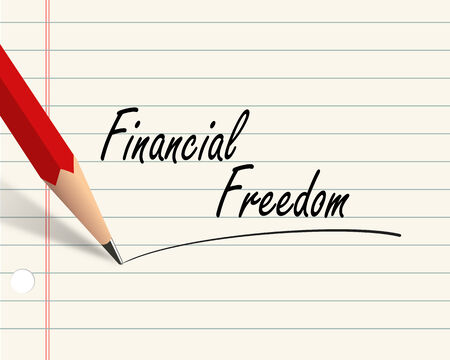 financial freedom: Illustration of pencil and paper written with word financial freedom