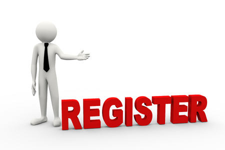 registration: 3d rendering of business person presentation of register word. 3d white people man character