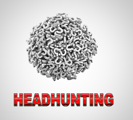 headhunting: 3d rendering of word headhunting and sphere ball made up of question mark symbol sign.