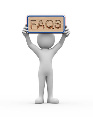3d rendering of man holding engraved wooden banner of word text faqs. 3d white person people man