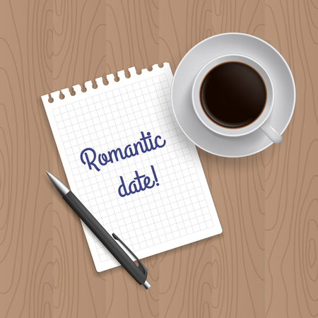 romantic date: Pen, coffe and blank paper with inscription Romantic date. Realistic top view vector illustration. Coffe and notebook on wooden table