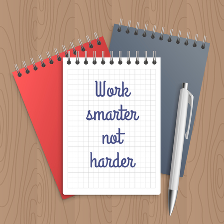 harder: Text: work smarter not harder. Business concept. Pen and note paper with inspiration message on wooden table. Vector illustration. Illustration