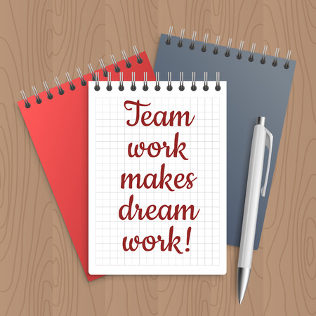 wooden work: Text: team work makes dream work. Business concept. Pen and note paper with inspiration message on wooden table. Vector illustration.