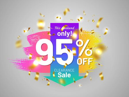 Clearance sale tag with gold festive confetti and paintbrush stroke. 95 percent off banner. Bright colorful gradient design. This weekend only badge. Holiday shopping and weekend discount proposition.
