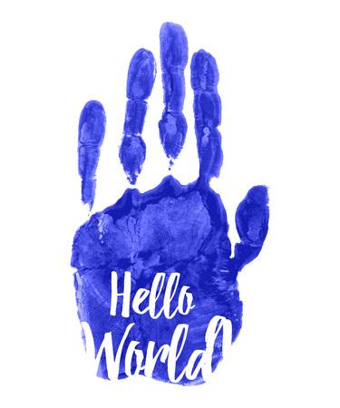 inscription: Hello world. inscription on the watercolor handprint.