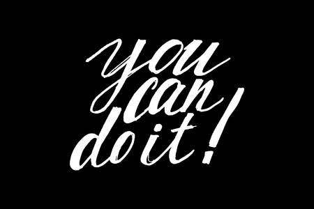 you can do it: Inspirational quote You Can Do It. Hand written calligraphy, brush painted letters.