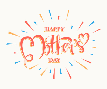 mother s: Happy Mothers Day lettering. Handmade calligraphy vector illustration. Mother s day card with heart