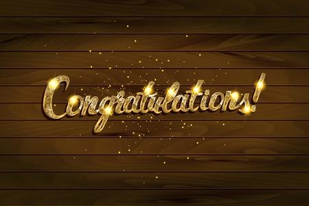 Congratulations. Hand lettering. Modern brush calligraphy Vector illustration. On wooden background.