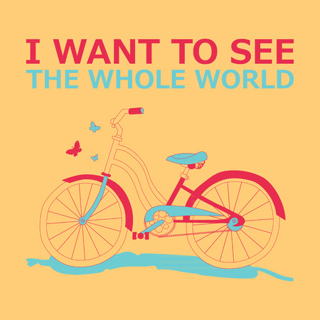 exploring: Motivational travel poster with bike. Travel label in a retro style. I want to see the world. Vector illustration Illustration