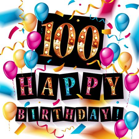 Happy birthday 100 years anniversary joy celebration. Vector Illustration with brilliant gold balloons delight confetti for your unique greeting card, banner, birthday invitation, celebrate anniversary