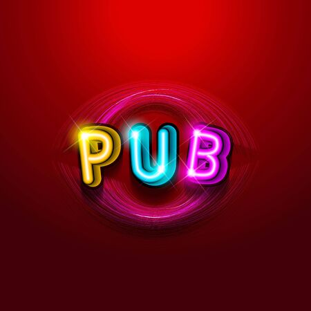 Pub announcement poster, vintage styled neon glowing letters shining onr ed background. Vector illustration, glowing electric sign in retro style  イラスト・ベクター素材