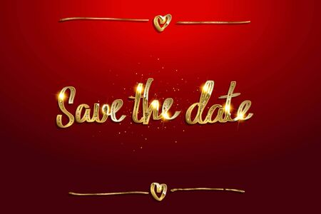 Modern calligraphy lettering of Save the date in golden gradient on red background for invitation, event, wedding, postcard, template. Vector illustration Ilustração