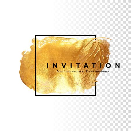 Template for the invitation. Original design. Hand drawn Golden brushstroke acrylic paint spot on white background, hand drawn vector illustration