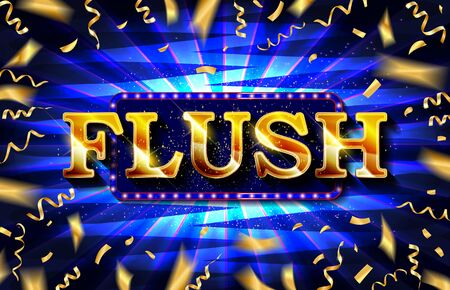Flush - Gold text on dark background - vector illustrations. This image can be used for an online website banner ad or a print postcard.