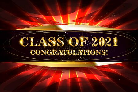 Class of 2021 Congratulations Graduates gold text with golden ribbons on dark background. Beautiful red flashes from behind. Vector illustration