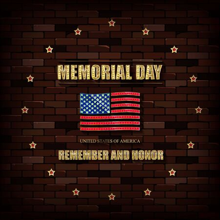 Happy Memorial Day. Greeting card. Solemn gold letters against a vintage brick wall. Vector illustration