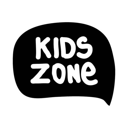 Kids zone bubble isolated on white background. Vector hand drawn illustration lettering. Sticker for social media content. Bubble pop art comic style poster,t shirt print, post card, video blog cover. Çizim