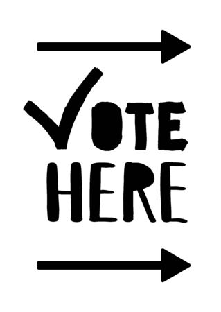 Check mark Vote Here 2020.US American presidential election 2020. Vector outline lettering isolated. Direction of the path in the right to vote. Political election. Presidential banner. Right arrow. Illustration