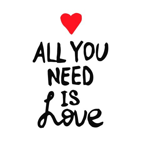 Lettering text All you need is Love in doodle style - Life,Gets,Better,Together.Gay parade slogan.LGBT rights symbol. Isolated.Vector hand drawn illustration. Ilustración de vector