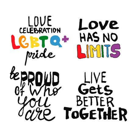 Set phrases. Lettering outline text in doodle style - Life,Gets,Better,Together.Hand written pride, love. Gay parade slogan. Copy space. LGBT rights symbol. Isolated. Vector hand drawn illustration.