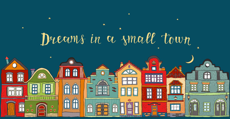 Row of houses in a small Scandinavian city at night.Vector doodles.Inscription dreams in a small town Illustration
