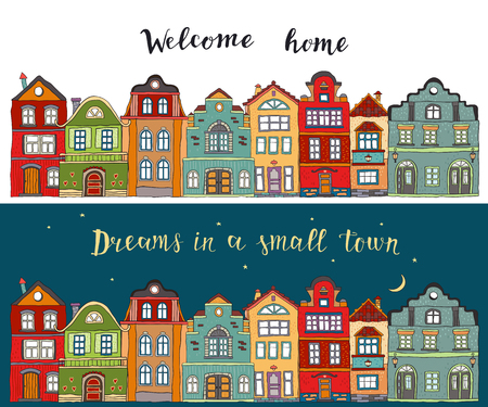 Rows of multicolored doodle small town houses with  inscription welcome home and dreams in a small town . Vector illustration 矢量图像