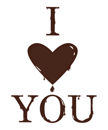 Text I love you from the melting chocolate letters and heart. Vector illustration Illustration