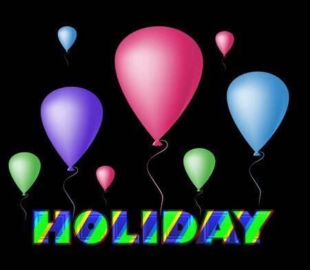 Bright striped word Holiday and colorful balloons. Illustration Stock Photo