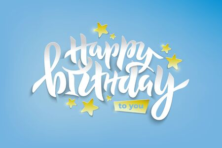 Vector stock illustration of Happy Birthday To You phrase with golden foil stars for card, invitation, poster. Hand lettering calligraphy for birthday party, winter season. Paper cut effect. EPS 10