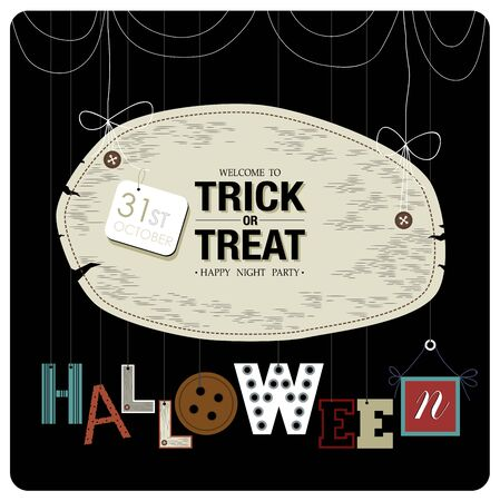 31st: Happy Halloween cover design.The phrases welcome to trick or treat happy night party, 31st october and halloween on the black background. Illustration