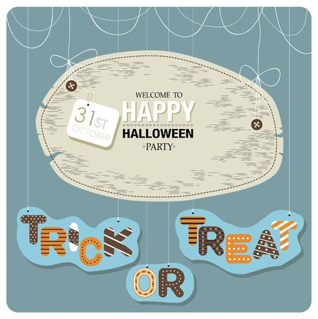 31st: Happy Halloween cover design.The phrases welcome to happy halloween party, 31st october and trick or treat on the blue background. Illustration