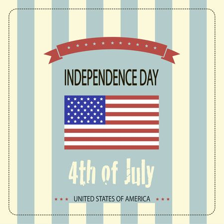 Image of the American flag and the phrases Independence Day, 4th of July and United States of America on the striped background.