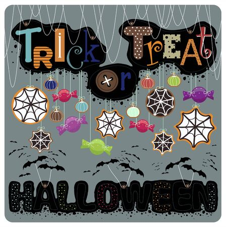 Illustration .The phrase trick or treat and halloween bats hanging from cookies and candy on a string, and the web. Picture on gray background.